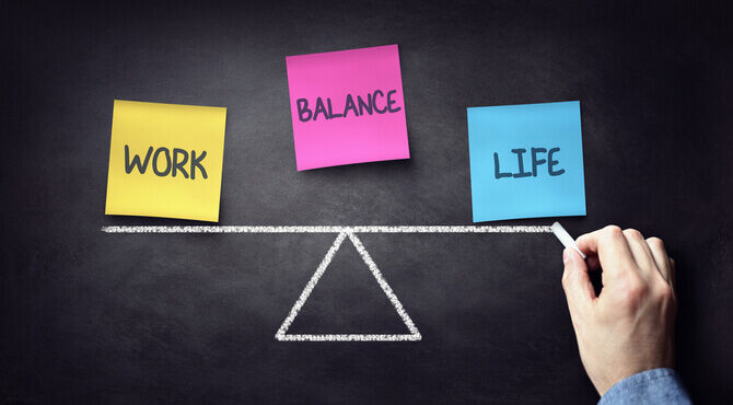 Quality of life and work life balance