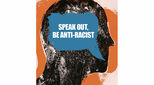 Speak out - be anti-racist