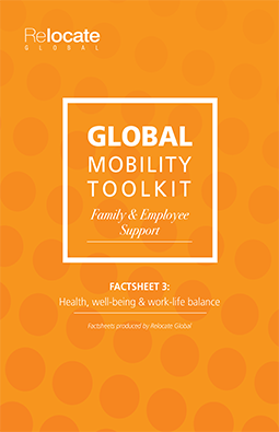 Global Mobility Toolkit Factsheet: Family Support: Health, well-being and work-life balance