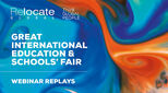 Great International Education & Schools' Fair webinar replays