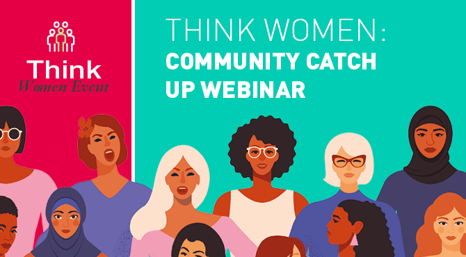 Think Women Community Catch Up Webinar 2020