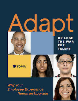 Topia: Adapt or Lose the War for Talent
